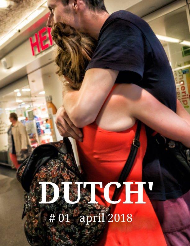 View DUTCH' by Dutch J den Hollander