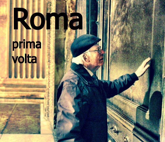 Bekijk Rome prima volta op Tom Meerman