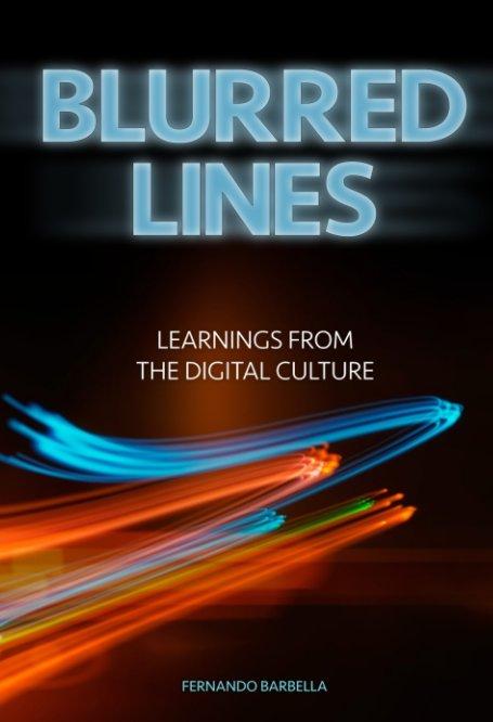 View BLURRED LINES by Fernando Barbella