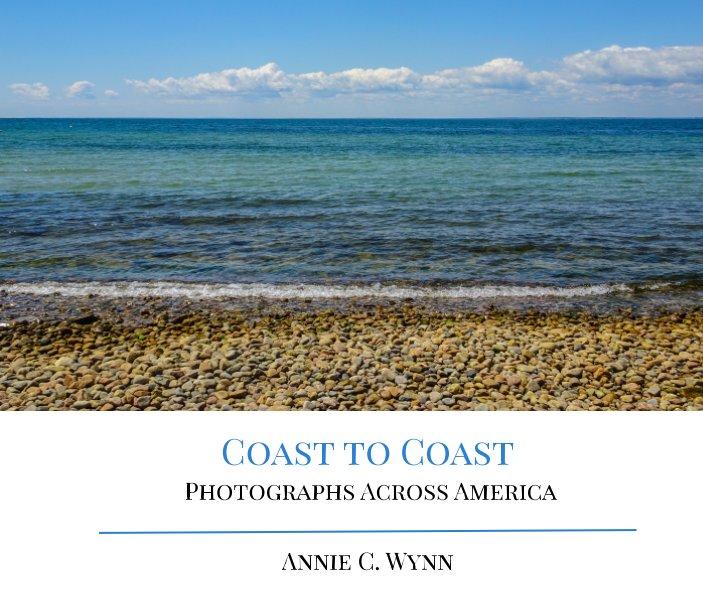 View Coast to Coast by Annie C. Wynn