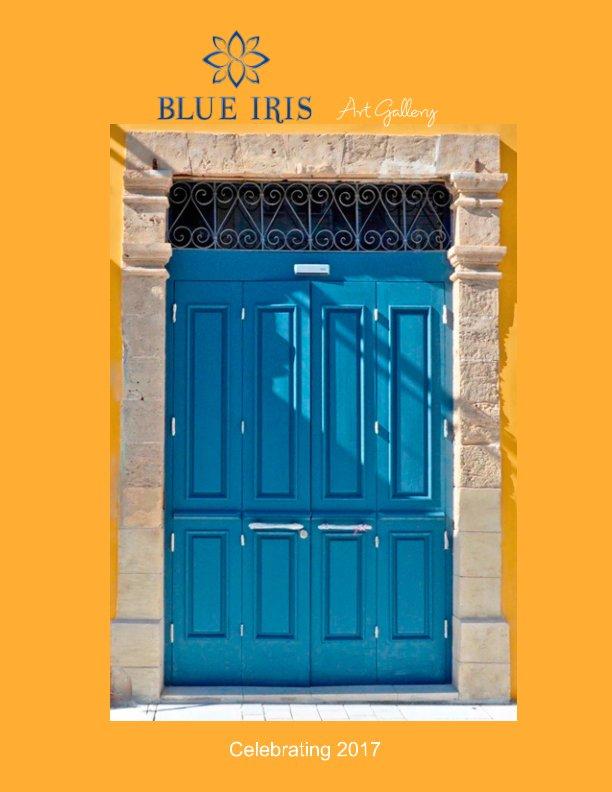 View Blue Iris Art Gallery 2017 by Blue Iris Gallery