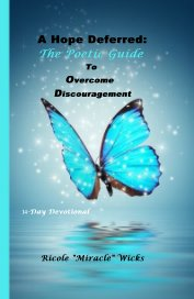 A Hope Deferred: The Poetic Guide To Overcome Discouragement - Religion & Spirituality pocket and trade book