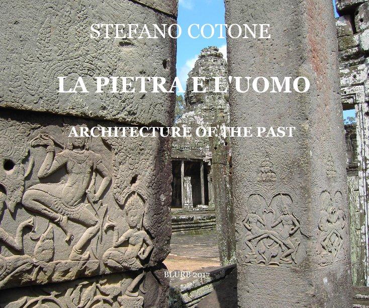Visualizza LA PIETRA E L'UOMO di STEFANO COTONE