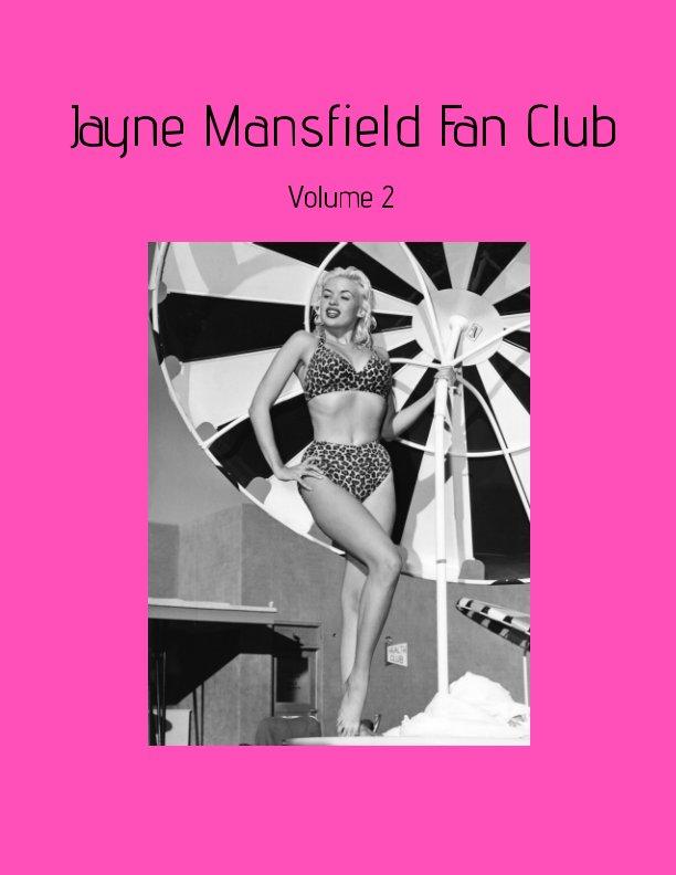 Bekijk Jayne Mansfield Fan Club op April VeVea