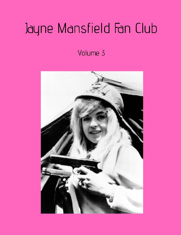 View Jayne Mansfield Fan Club by April VeVea