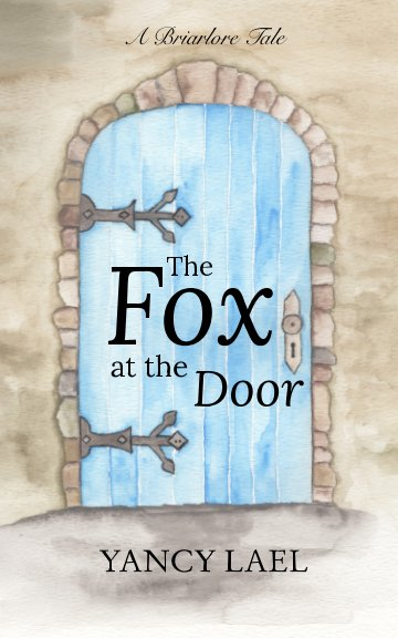 View The Fox at the Door by Yancy Lael