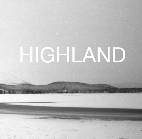 View Highland by Timothy Whittlesea