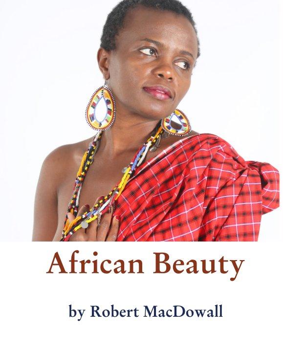 View African Beauty by Robert MacDowall