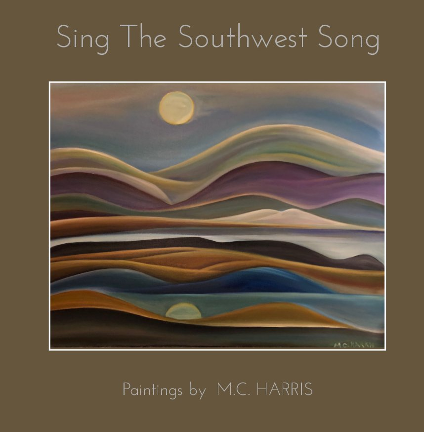 View Sing The Southwest Song by Marc Cabell Harris