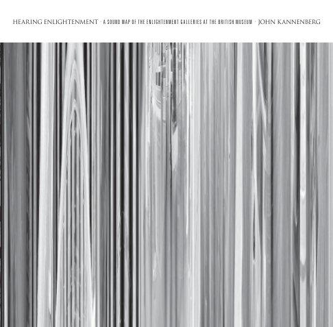 View Hearing Enlightenment by John Kannenberg