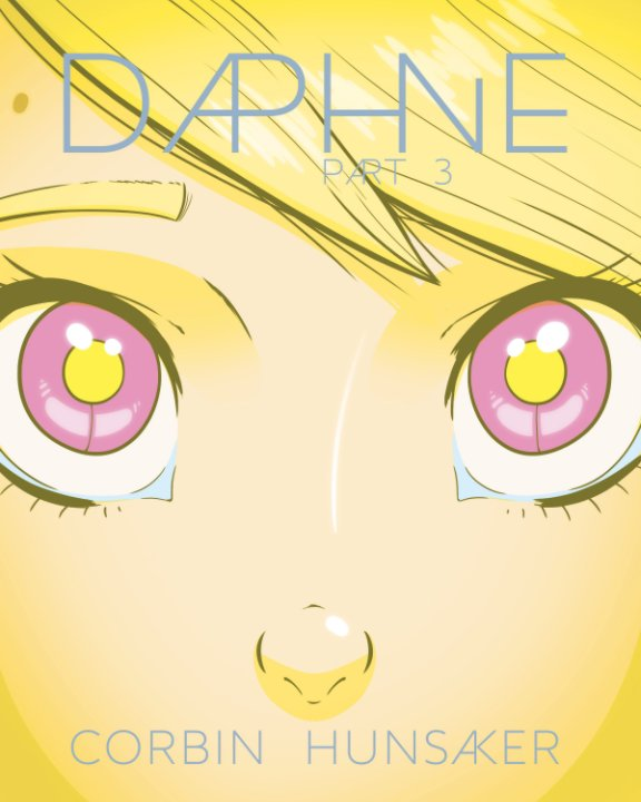 View Daphne Part 3 by Corbin Hunsaker