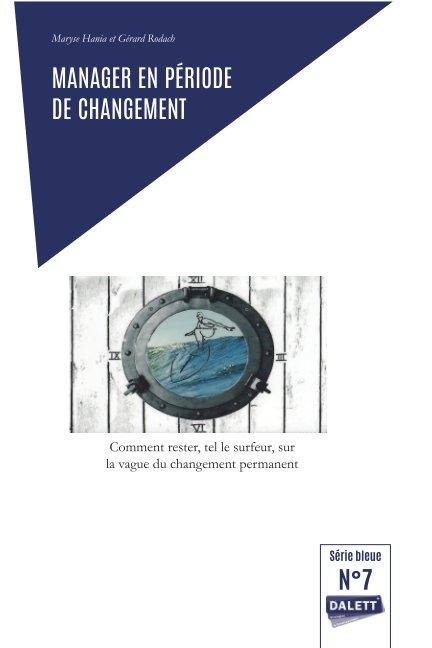 Manager en période de changement by Gerard Rodach   Blurb Books 16166b727bc6