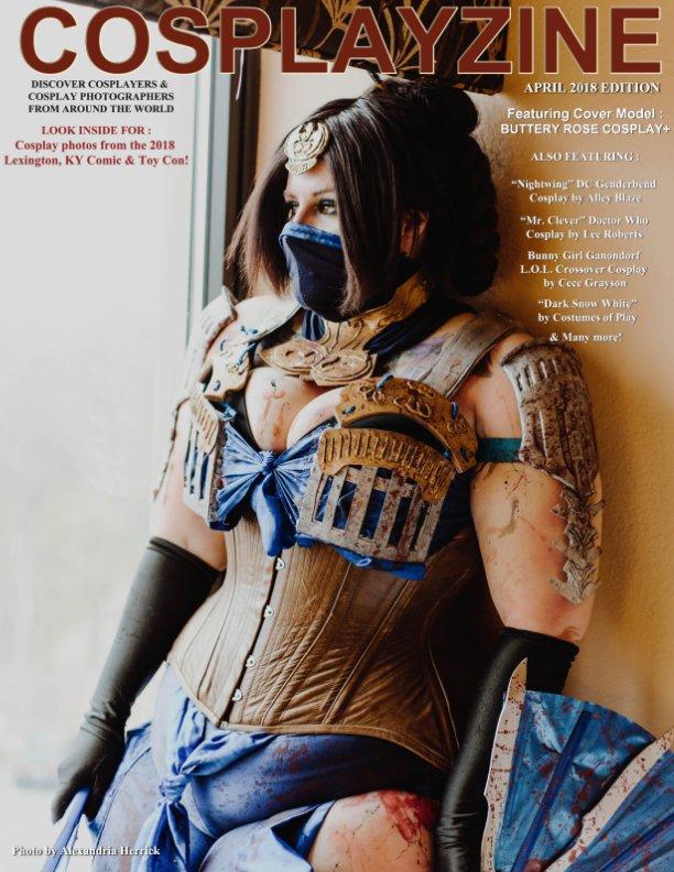 View Cosplayzine - April 2018 Issue by cosplayzine