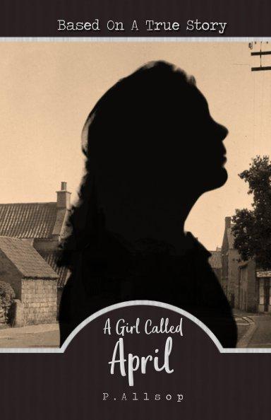 Ver A Girl Called April por Patricia Allsop