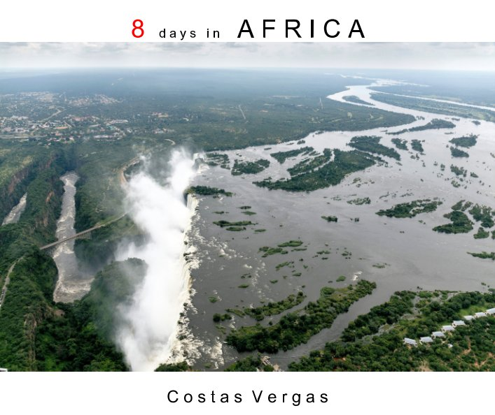 Ver 8 days to Africa por Costas Vergas