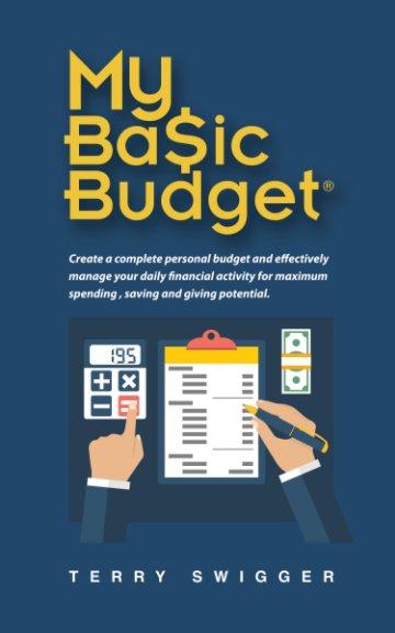 my ba ic budget by terry swigger blurb books canada