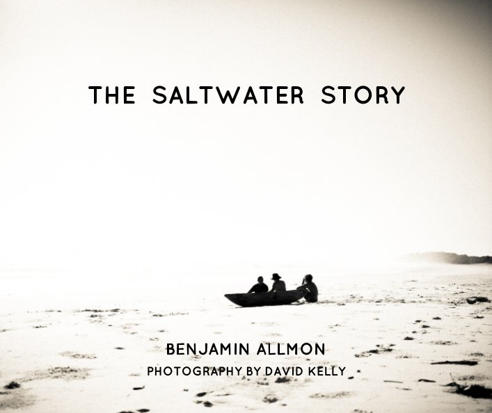 View The Saltwater Story by Benjamin Allmon