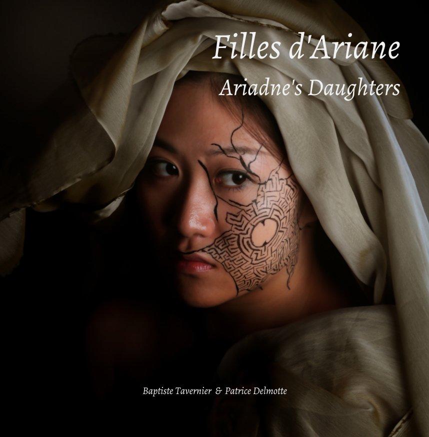 View Filles d'Ariane by B  Tavernier, P Delmotte