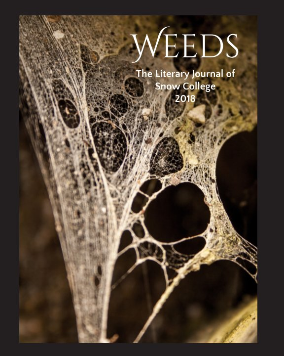 View Weeds the Literary Journal Of Snow College by Snow College