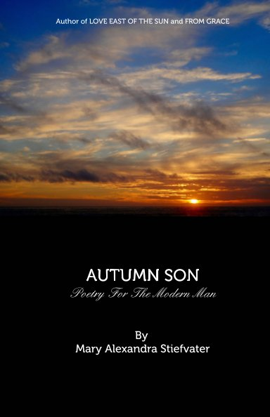 View AUTUMN SON by Mary Alexandra Stiefvater