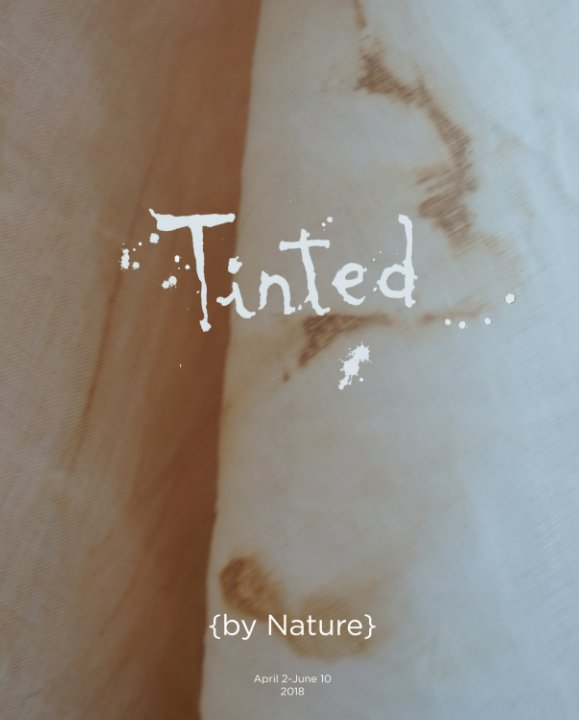 View Tinted {by Nature} by GGrippo art+design