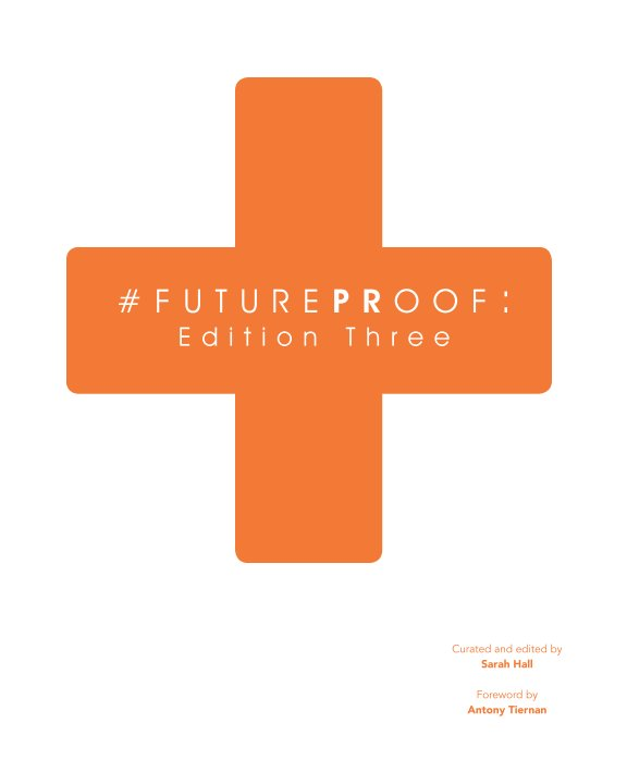 View #FuturePRoof: Edition Three by Sarah Hall