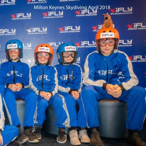 View Milton Keynes Skydiving April 2018 by Barry Hoffman