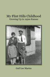 My Flint Hills Childhood - Biographies & Memoirs pocket and trade book