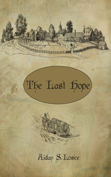 Visualizza The Last Hope di Aidan Losee