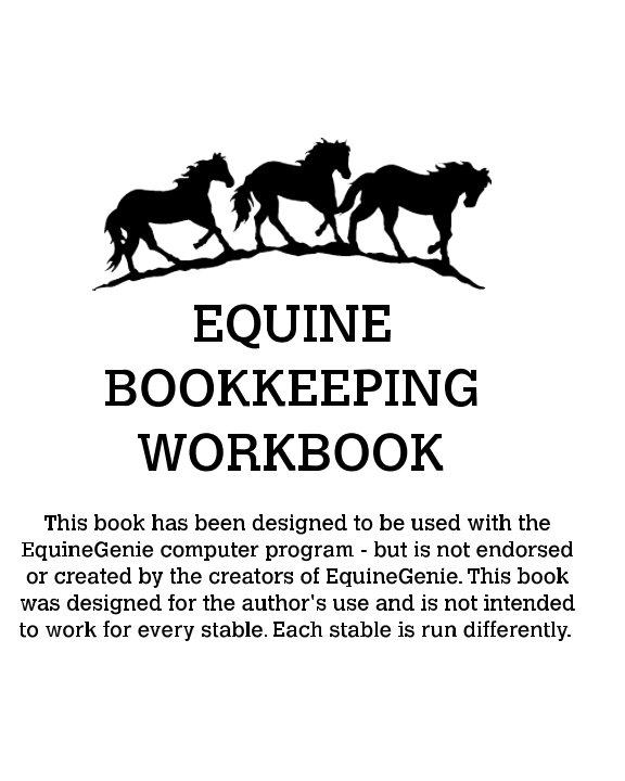 View Equine Accounting Workbook by Katherine Bogaert