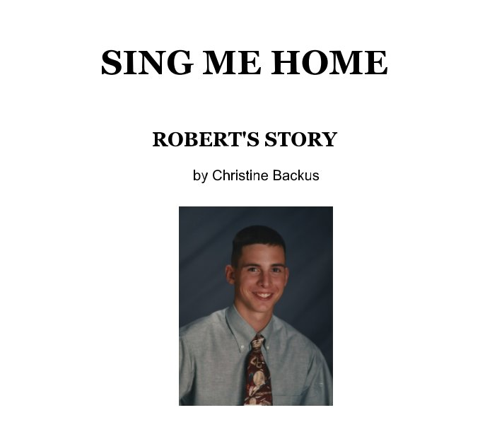 View Sing Me Home by CHRISTINE BACKUS