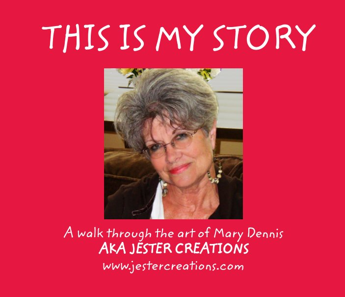 View THIS IS MY STORY by Mary Dennis