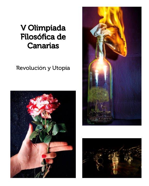 Ver V Olimpiada Filosófica de Canarias por Garrido, Navarro y  Vázquez