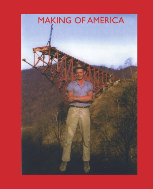View MAKING OF AMERICA by Ken Philo