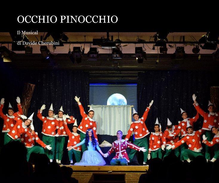 View OCCHIO PINOCCHIO by di Davide Cherubini