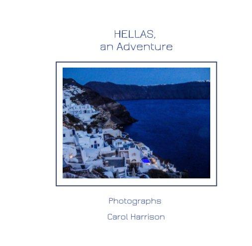 View Hellas, an Adventure by Carol Harrison