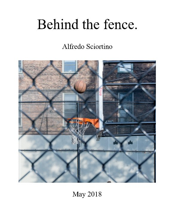 View Behind the fence by Alfredo Sciortino