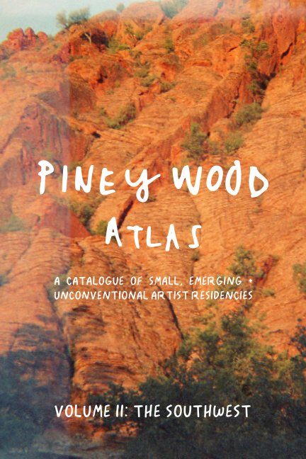View Piney Wood Atlas Volume II: The Southwest by Alicia Toldi + Carolina Porras