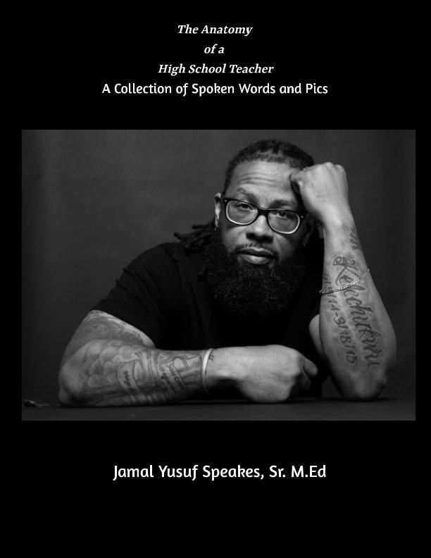 The Anatomy Of A High School Teacher By Jamal Yusuf Speakes Sr