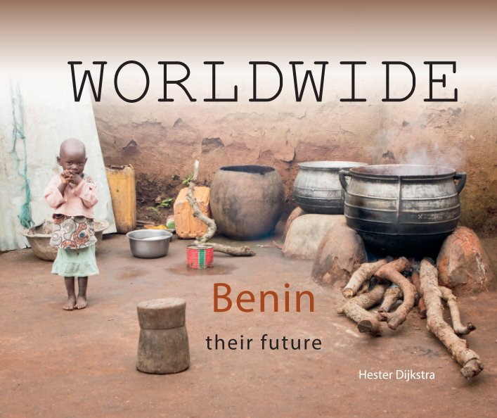 View Benin - their future by Hester Dijkstra