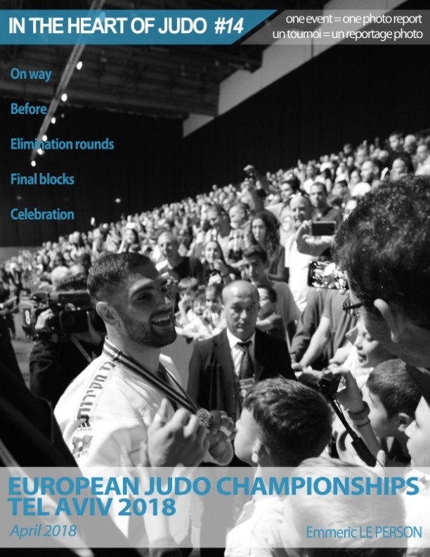 View EUROPEAN JUDO CHAMPIONSHIPS 2018 in TEL AVIV by Emmeric LE PERSON