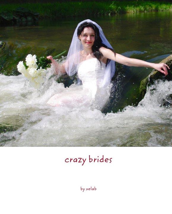 View crazy brides by xelab