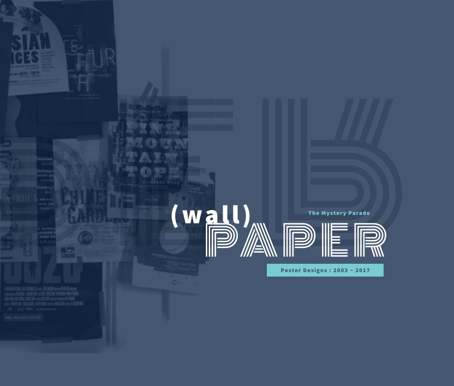 Ver (Wall)Paper por The Mystery Parade