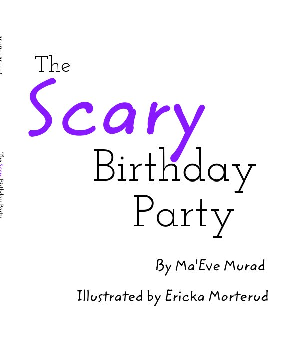 View The Scary Birthday Party by Ma'Eve Murad