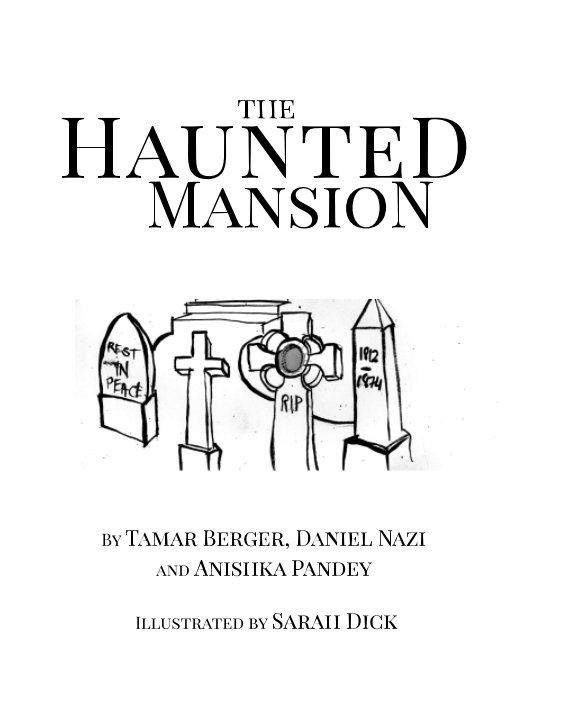 Visualizza The Haunted Mansion di Berger, Nazi, Pandey