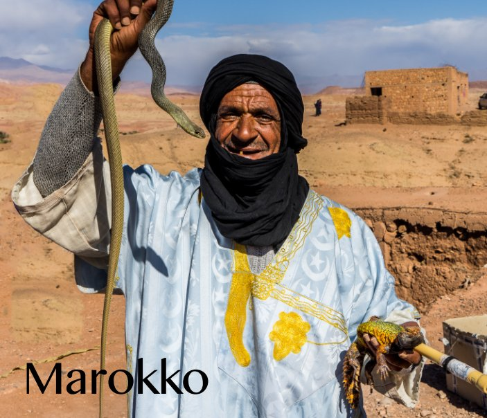 Marokko - Morocco nach Rainer F. Steußloff anzeigen
