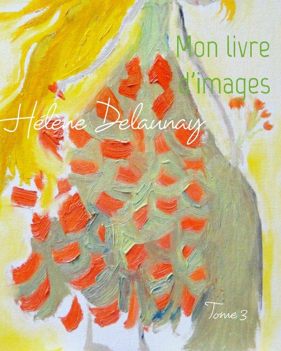 Bekijk Mon livre d'images op Hélène Delaunay
