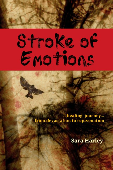 View Stroke of Emotions by Sara Harley
