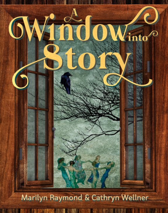View A Window into Story by Marilyn Raymond