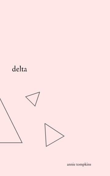 View delta by annie tompkins